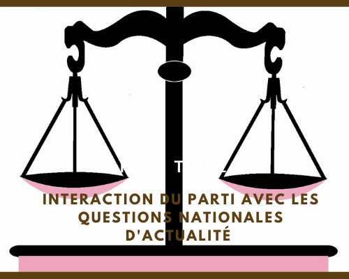 Interaction du Parti avec les questions nationales d'actualité