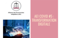 AEI COVID #5 : Transformation digitale